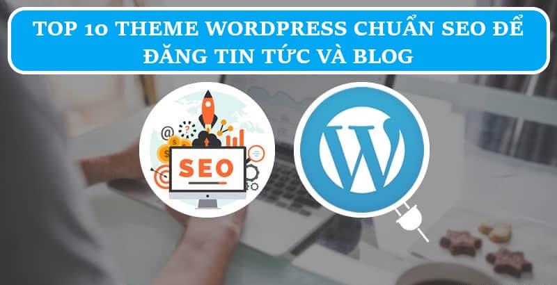 top 10 theme wordpress chuan seo
