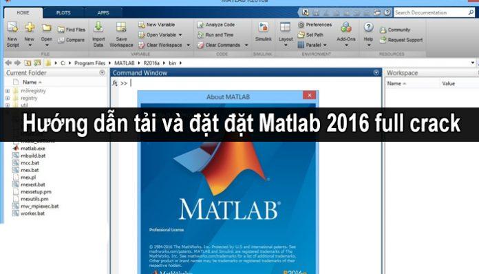 Tải matlab 2016 full crack - Hướng dẫn cách cài đặt matlab đơn giản